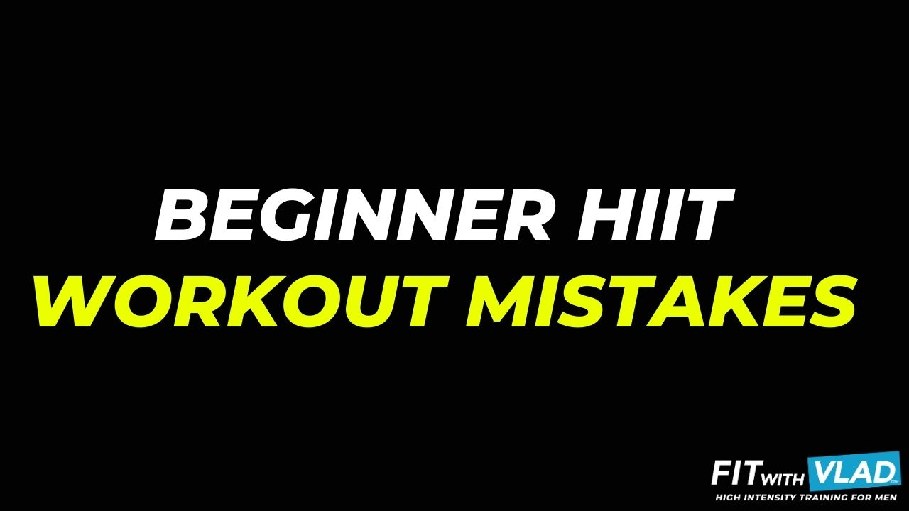 Beginner HIIT Workout Mistakes