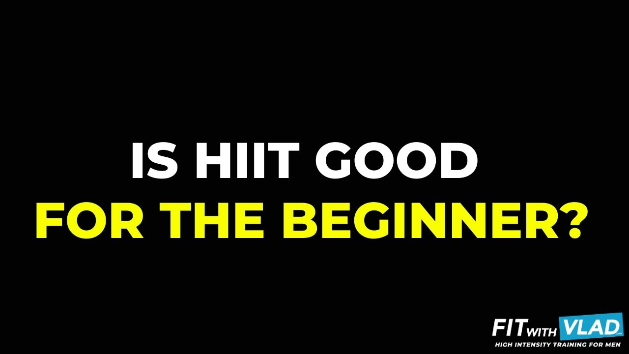 Is HIIT Good for the beginner?