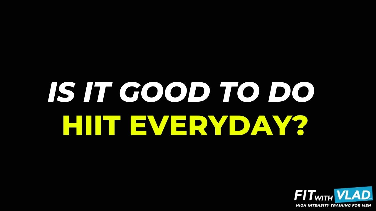Is it good to do HIIT everyday as a beginner?
