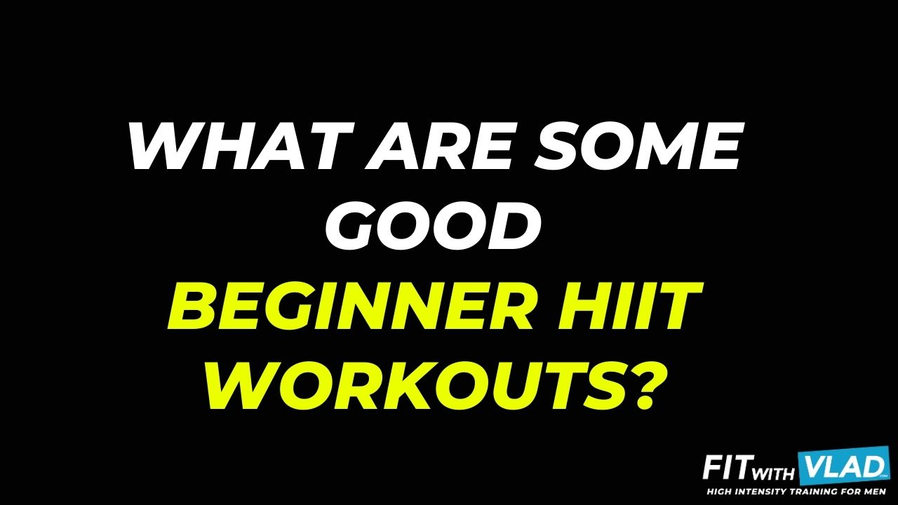 What are some good HIIT workouts for beginners?