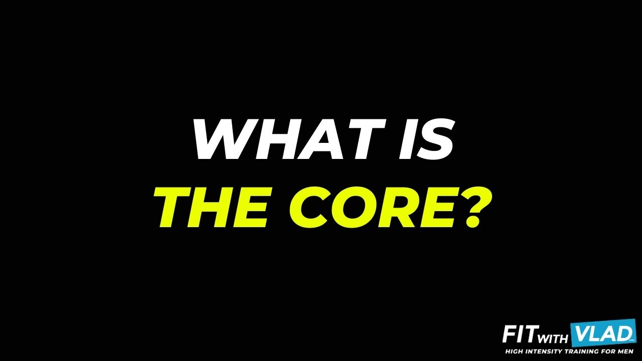 What Is The Core (Core Exercises For Men)