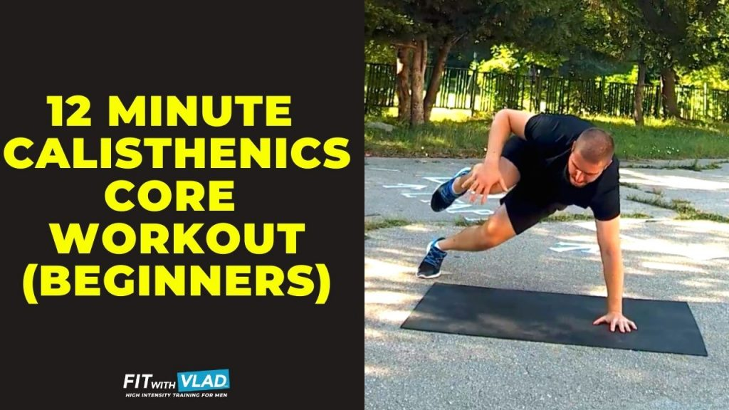12 Minute Calisthenics Core Workout For Beginners (At Home Routine)