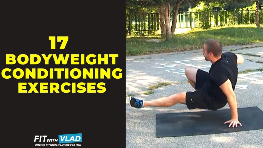 17 HIIT Bodyweight Conditioning Exercises (Killer Moves)