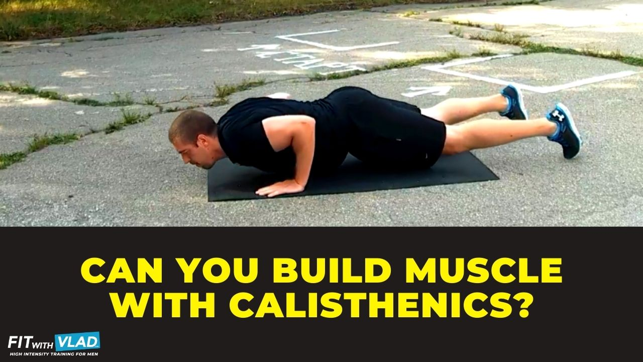 Can you build muscle with calisthenics