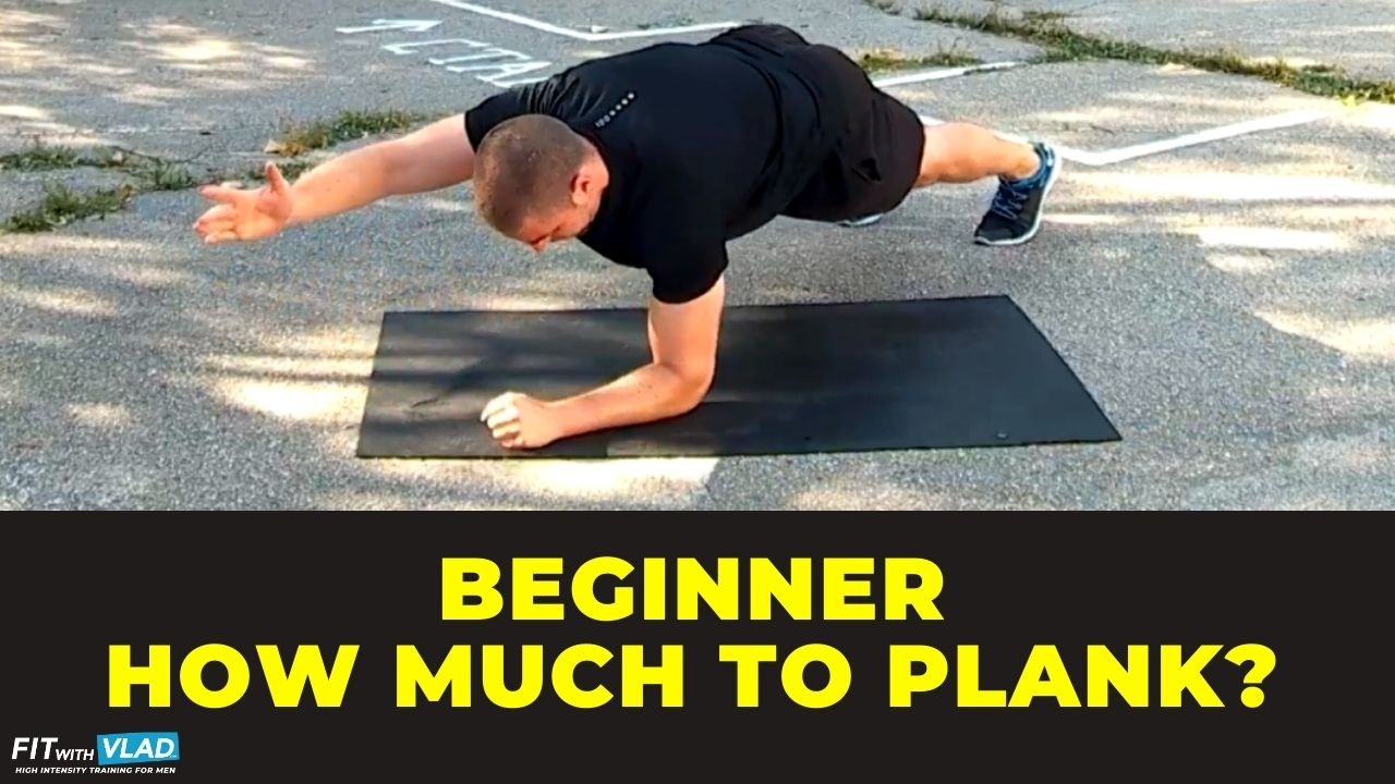 How Long Should A Beginner Be Able To Hold A Plank