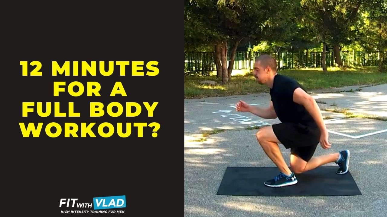 Is 12 Minutes Of Workout Enough For A Full Body Routine