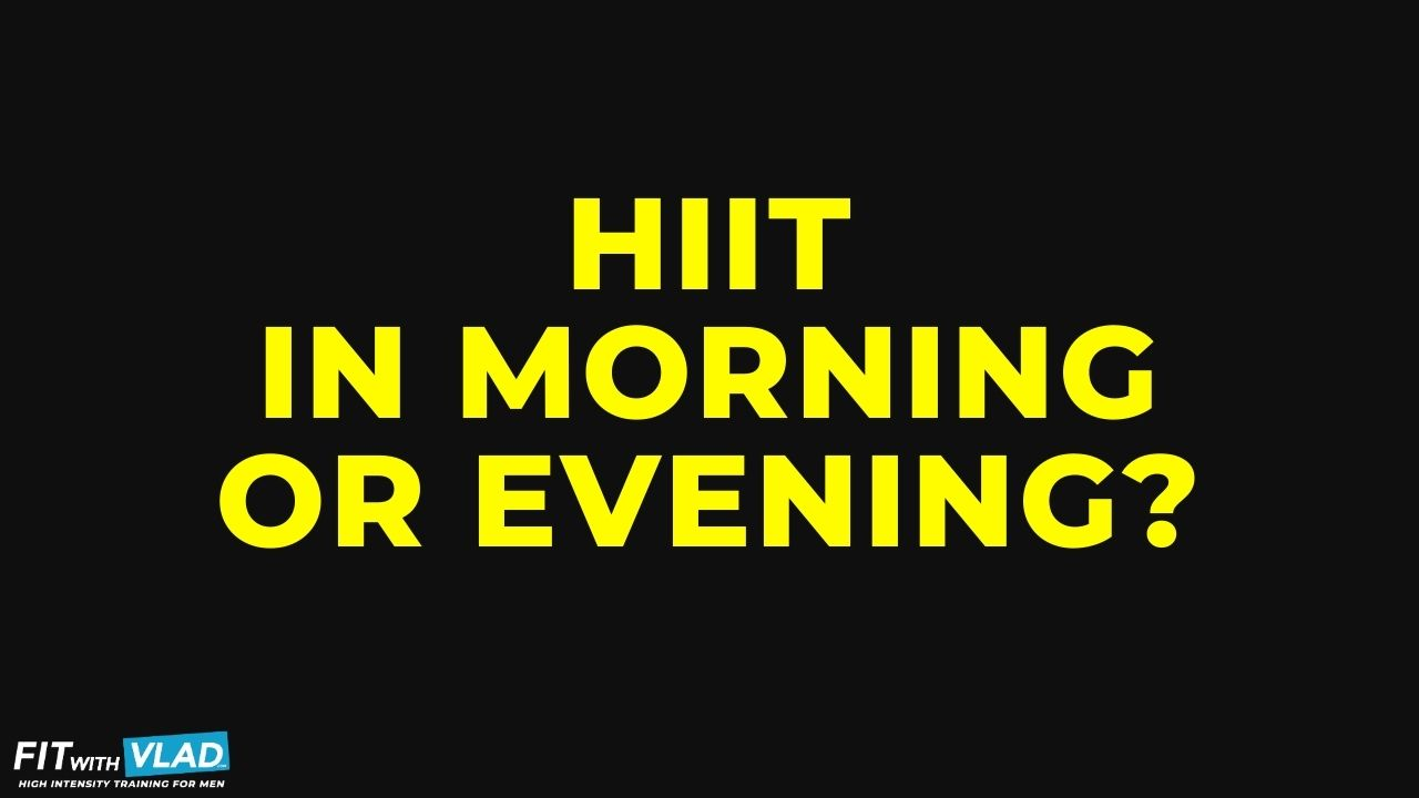 Is It Better To Do HIIT In The Morning or Evening