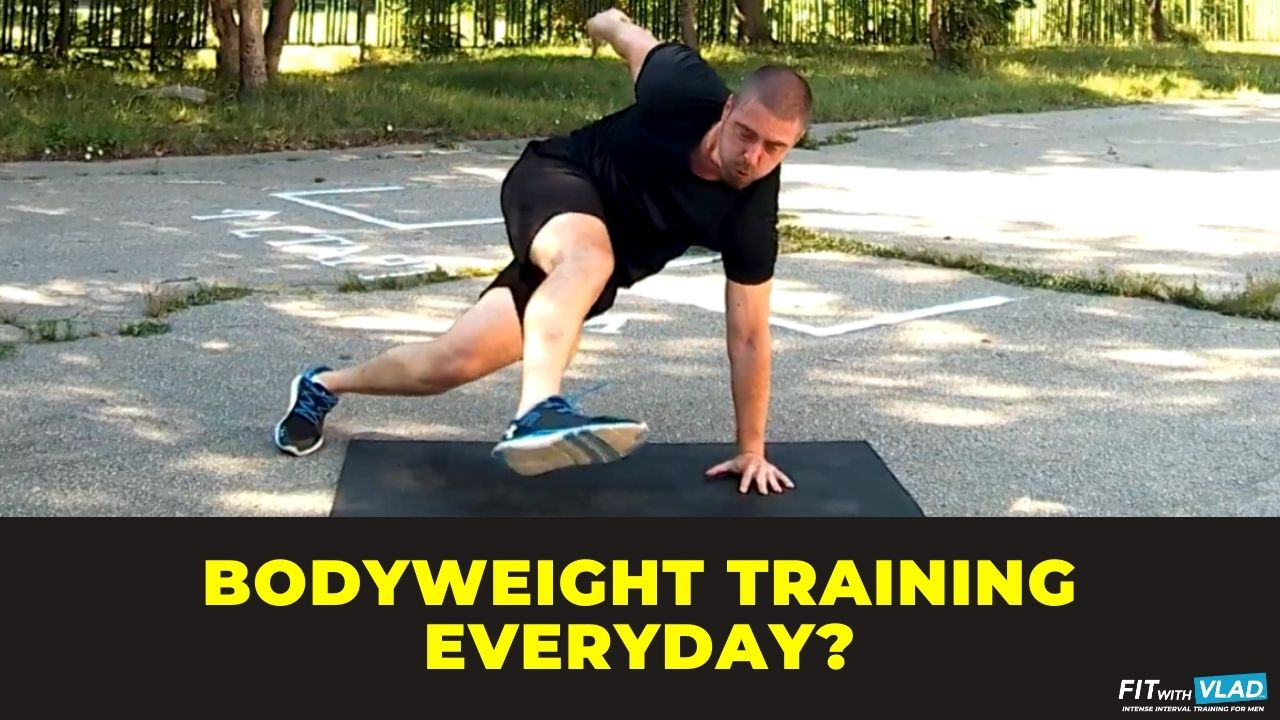 Is It Okay To Do Bodyweight Exercises Everyday?