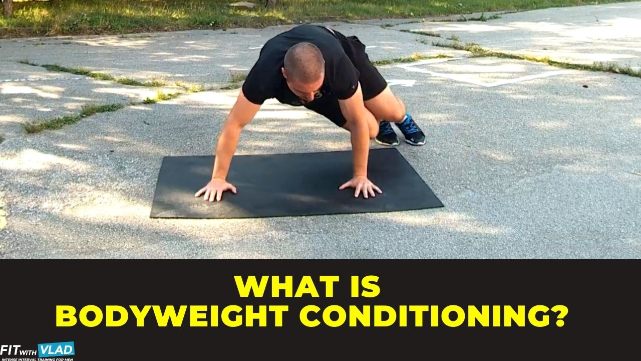What Is Bodyweight Conditioning