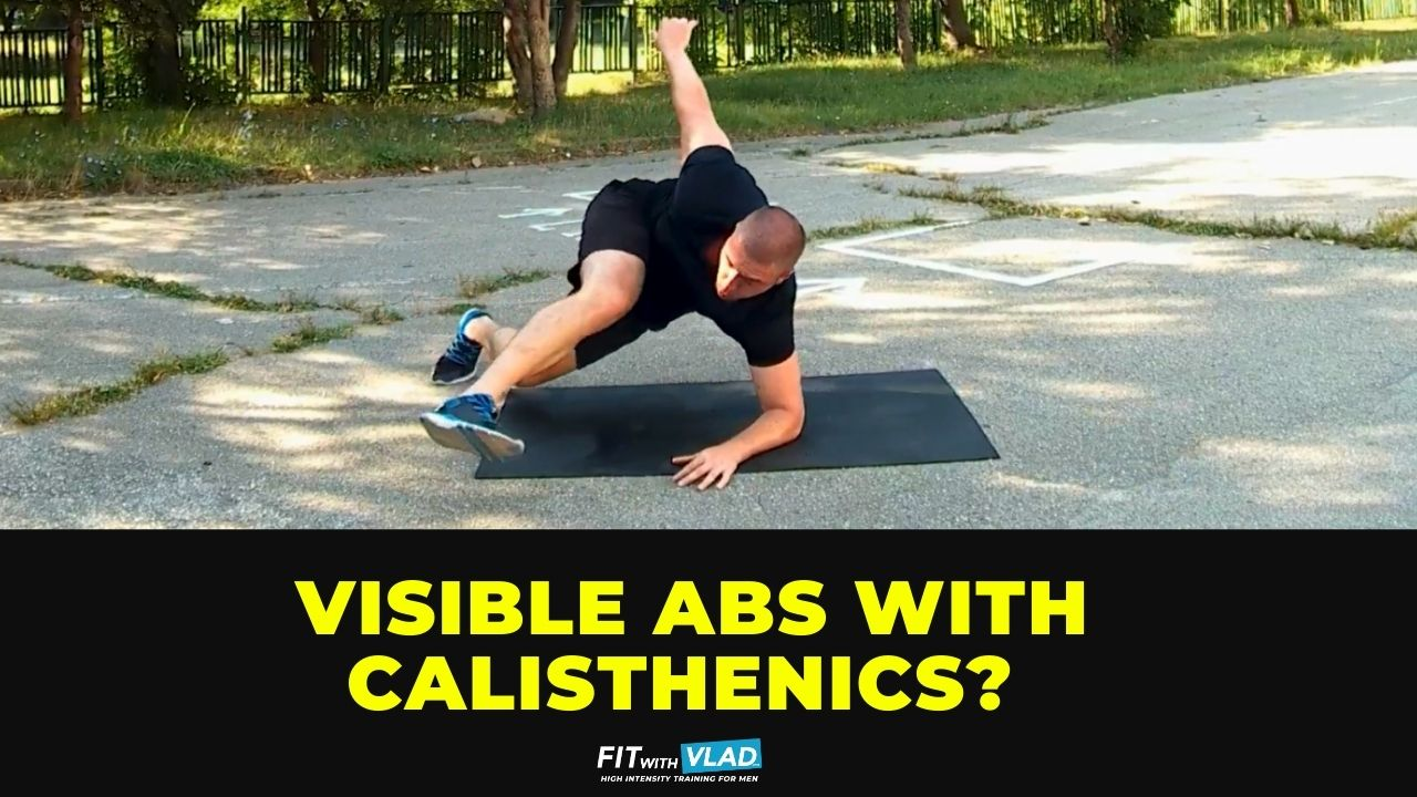 Can you get visible abs with calisthenics core exercises
