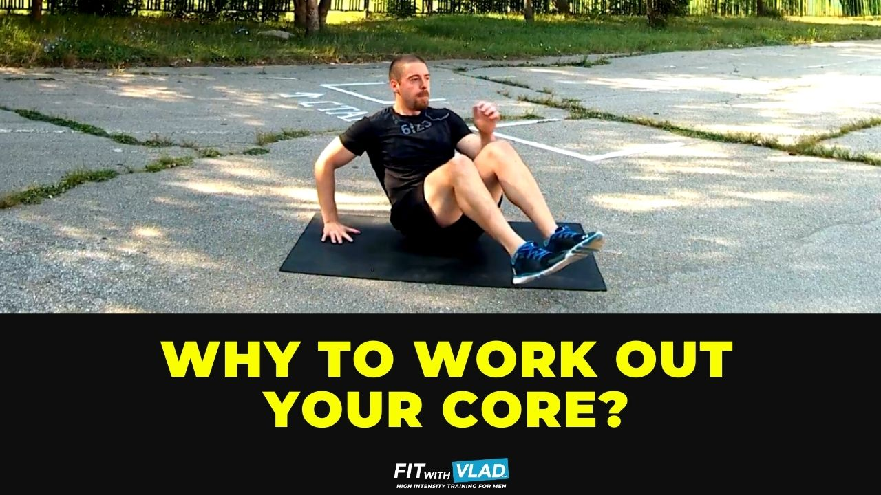 Why should you work out your core