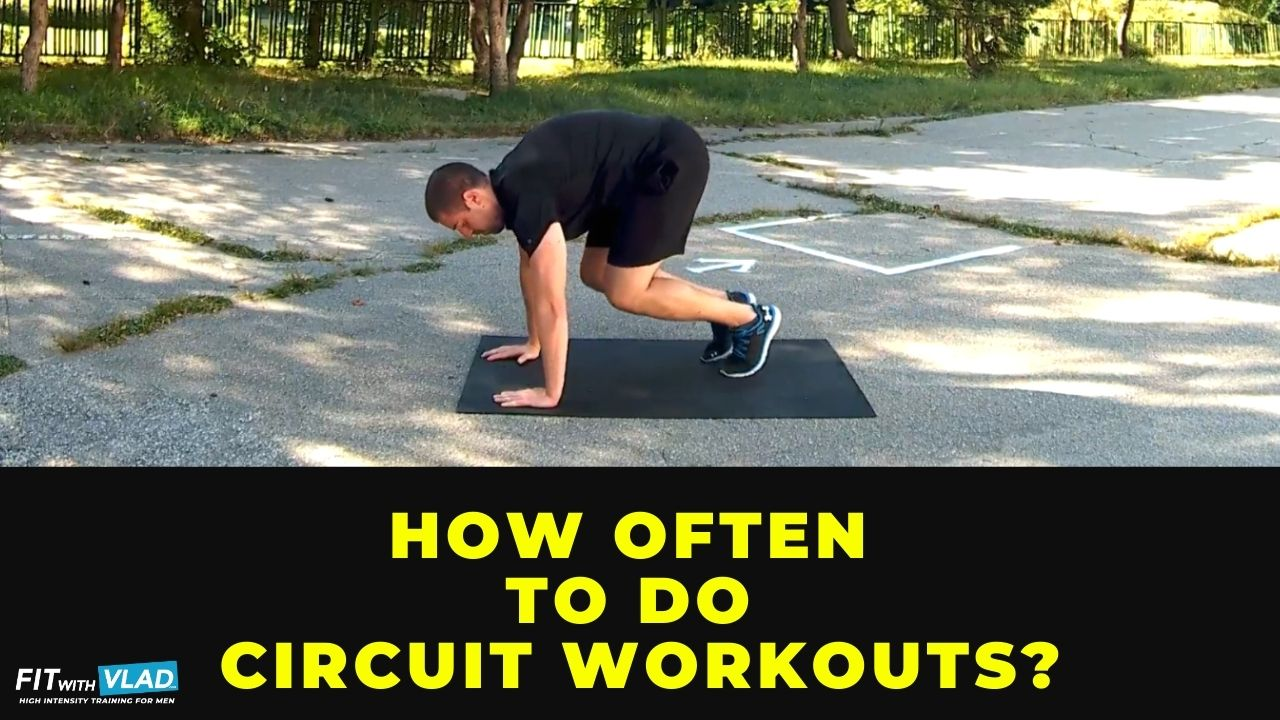 How often to do circuit workouts