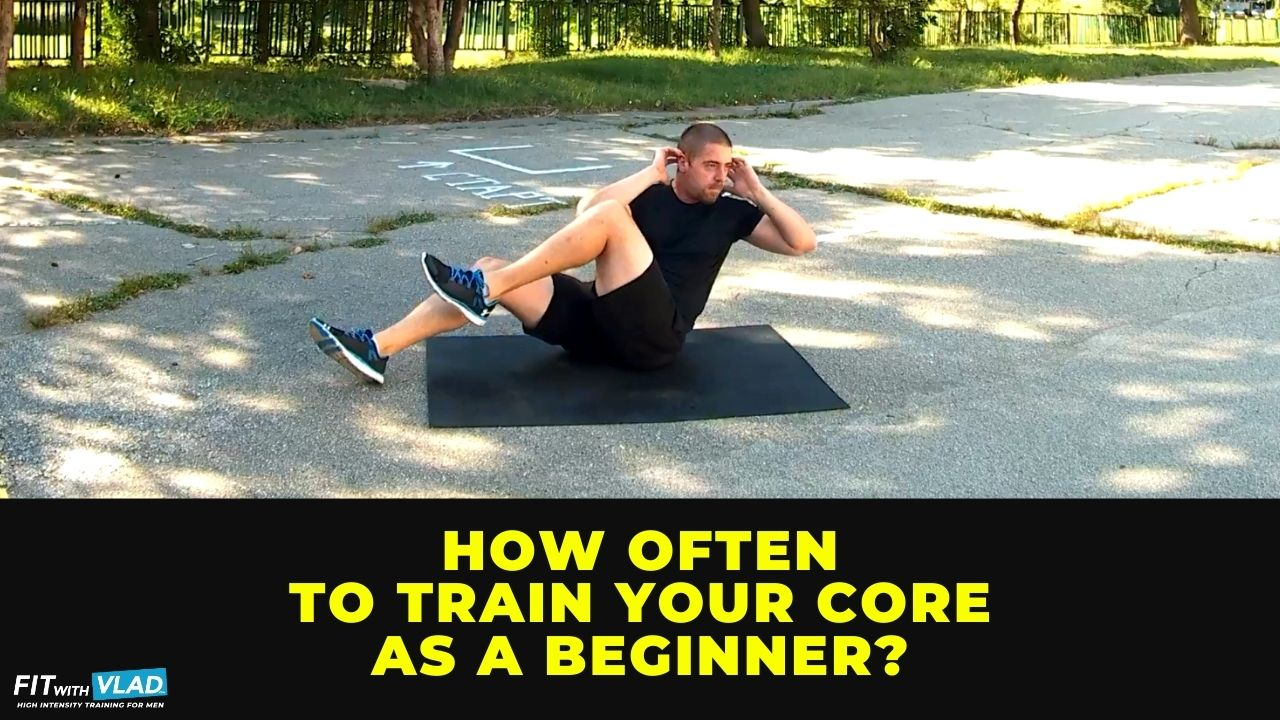 How often to do core workouts as a beginner
