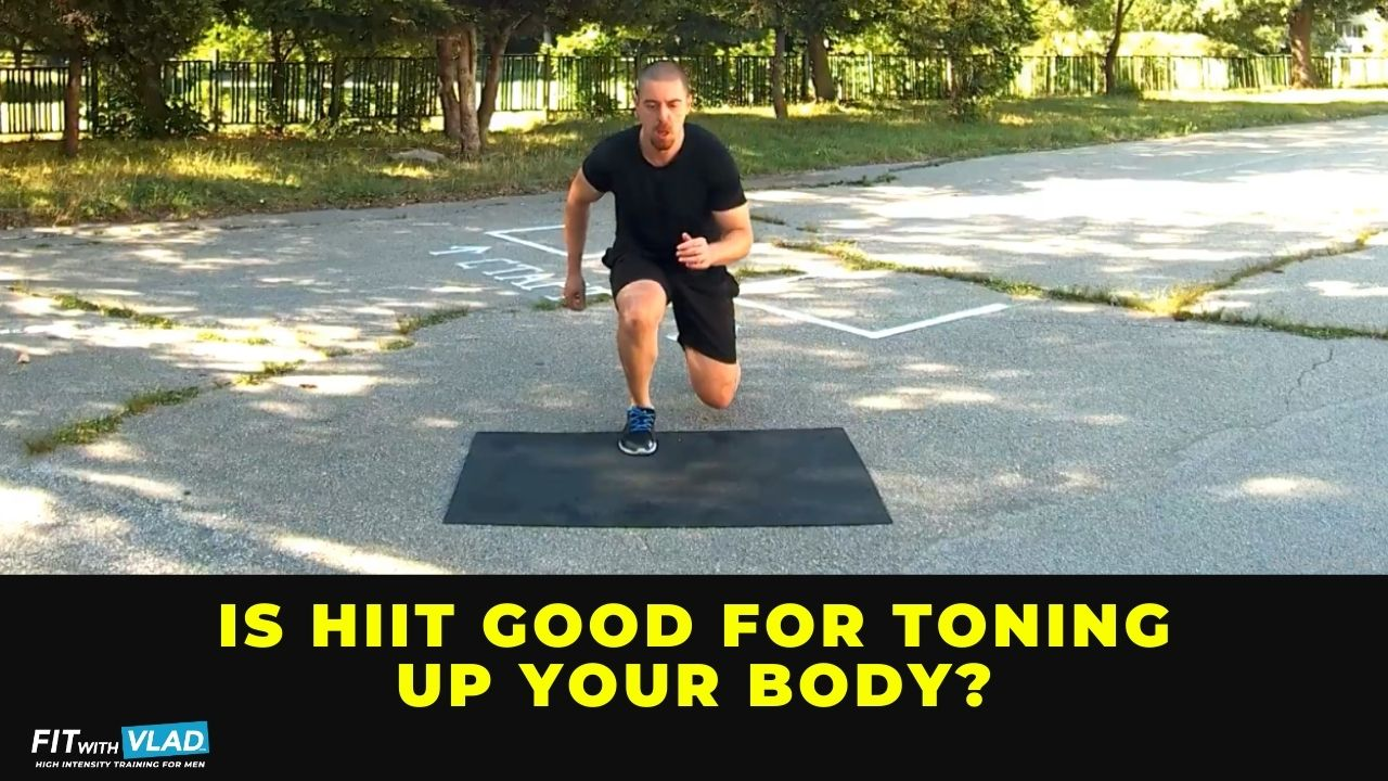 Is HIIT good for toning up your body