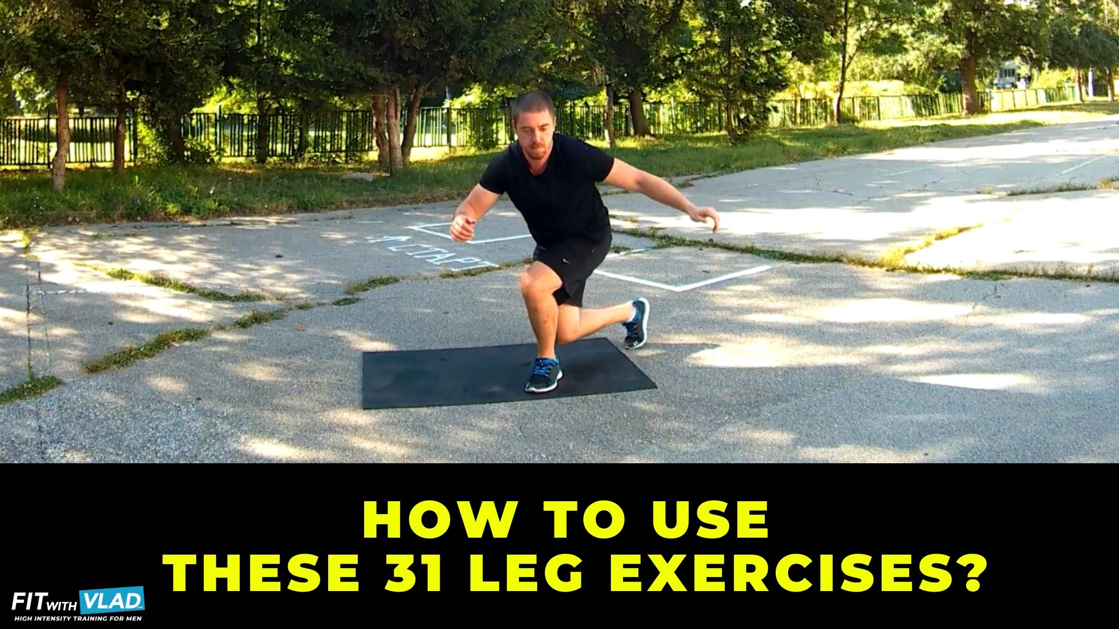 How to use this bodyweight leg exercise list to build good leg workouts