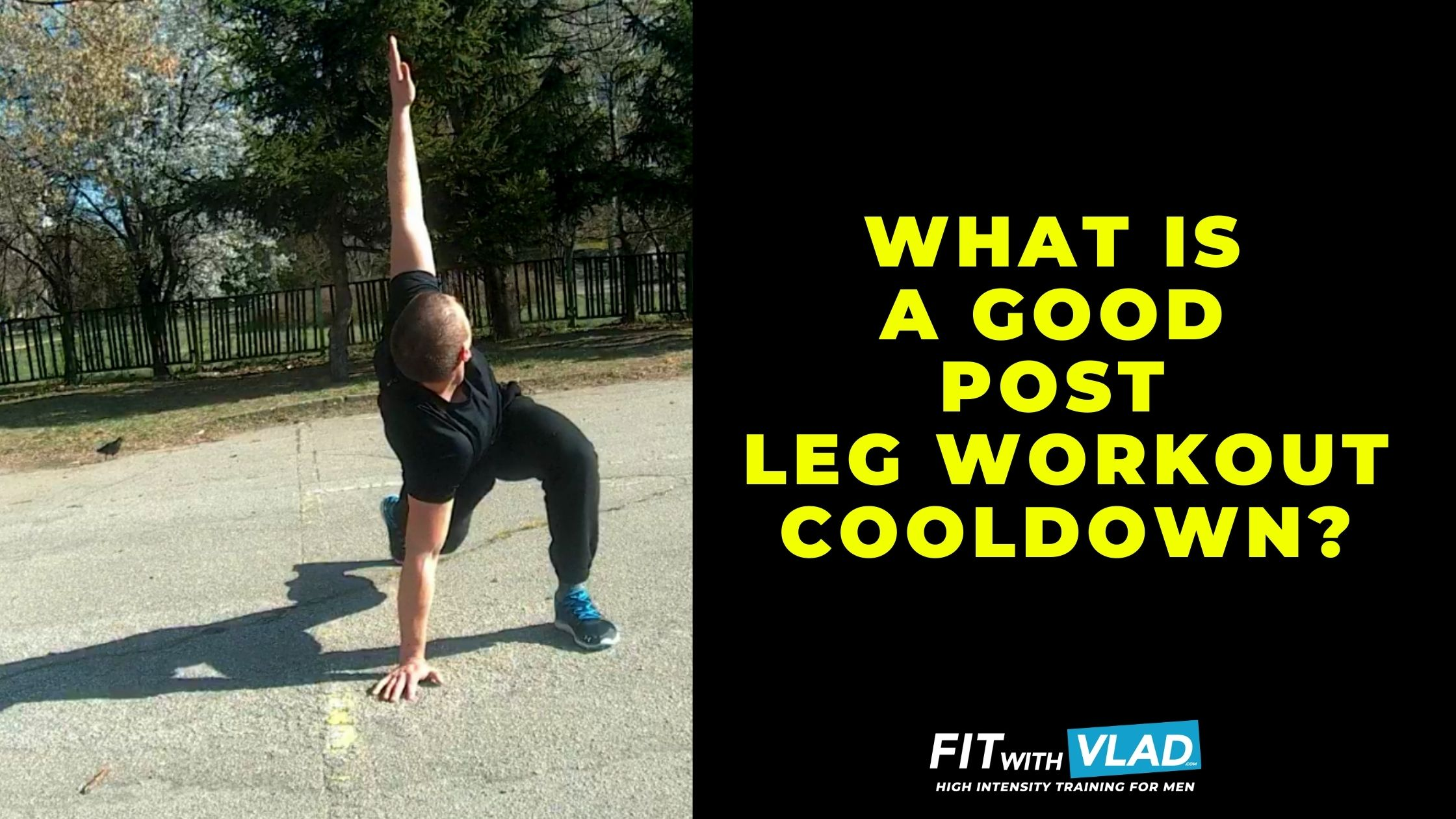 What Is a Good Stretching and Cooldown To Do After Leg Workout