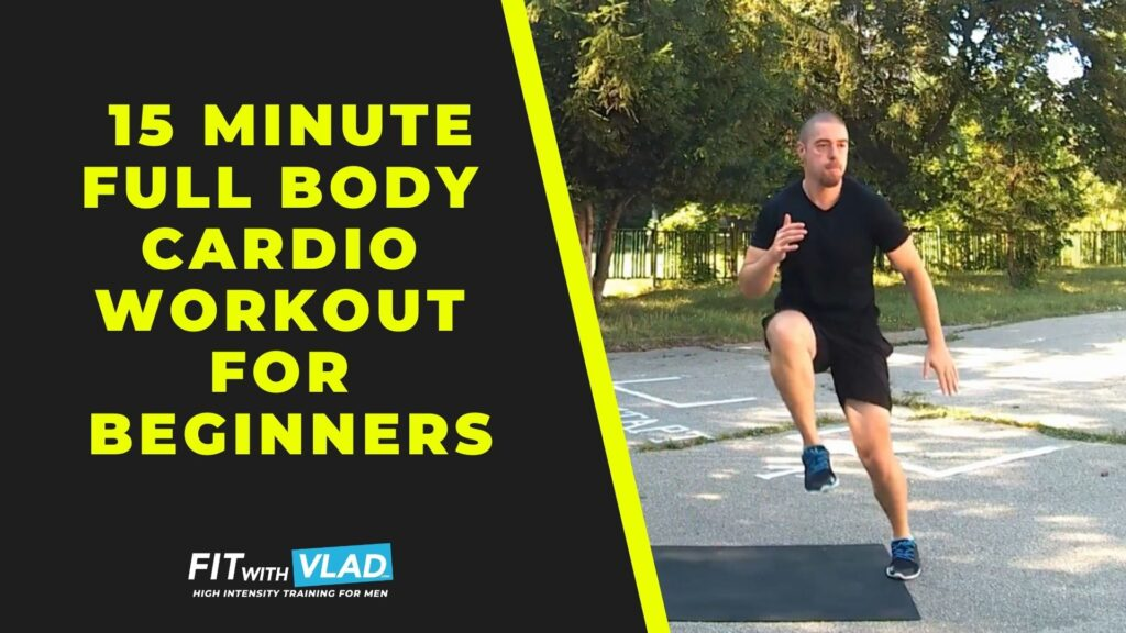 15 Minute Full Body Cardio Workout For Beginners at Home