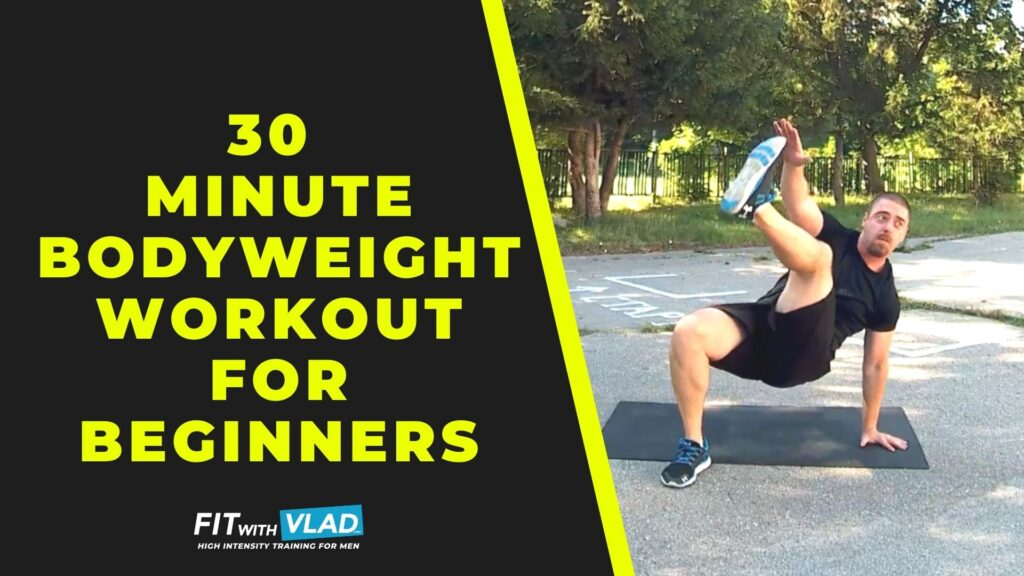 30 Minute Bodyweight Workout For Beginners (Full Body Routine)