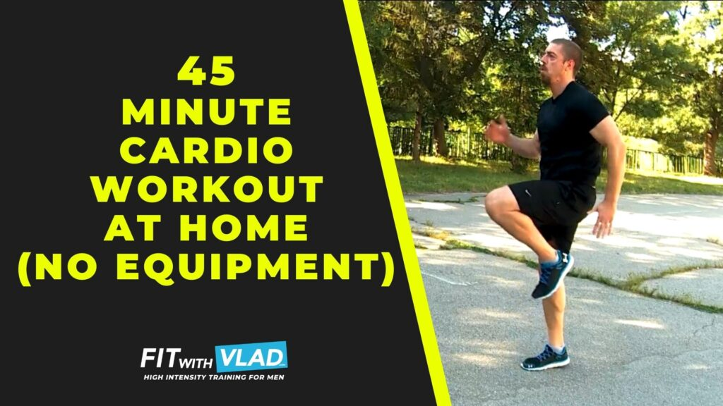 45 Minute Cardio Workout at Home (No Equipment)