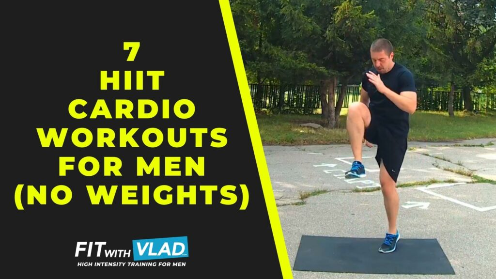 7 HIIT Cardio Workouts For Men at Home (No Equipment)