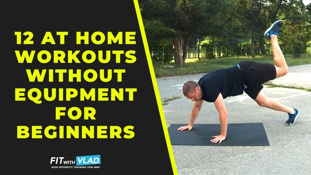 12 at Home Workouts Without Equipment For Beginners (HIITs)