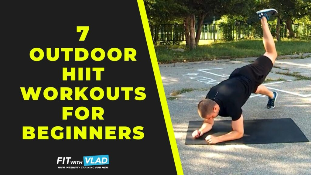 7 Outdoor HIIT Workouts For Beginners (Full Body Circuits)