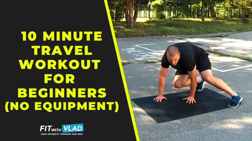 10 Minute Travel Workout For Beginners (No Equipment)