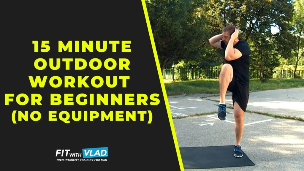 15 Minute Outdoor Workout For Beginners (No Equipment)