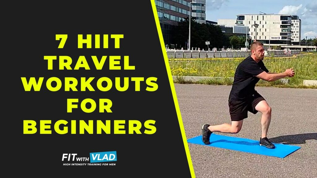 7 HIIT Travel Workouts For Beginners (Full Body Routines)